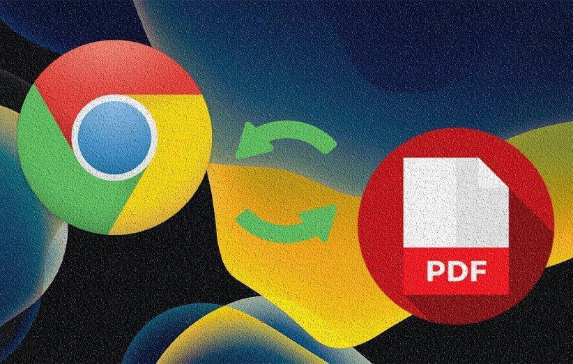 آشنایی با تبدیل صفحات وب به فرمت PDF در مرورگر کروم اندروید و iOS